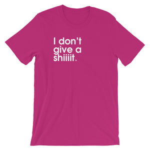 I Don't Give a Shiiiit - Green Screen Apparel T-Shirt