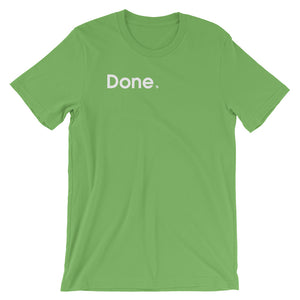 Done - Green Screen Apparel T-Shirt