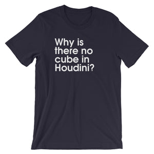 Why Is There No Cube In Houdini? - Green Screen Apparel T-Shirt
