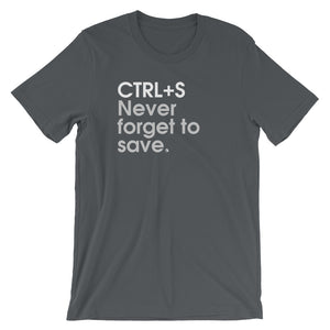 CTRL+S Never Forget To Save - Green Screen Apparel T-Shirt