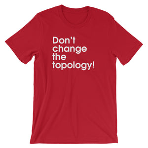 Don't Change The Topology - Green Screen Apparel T-Shirt