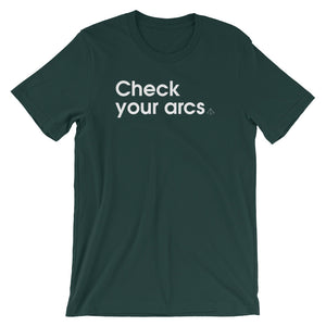 Check Your Arcs - Green Screen Apparel T-Shirt