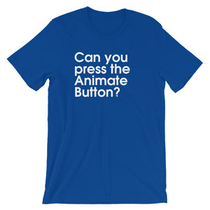 Can You Press The Animate Button? - Green Screen Apparel T-Shirt