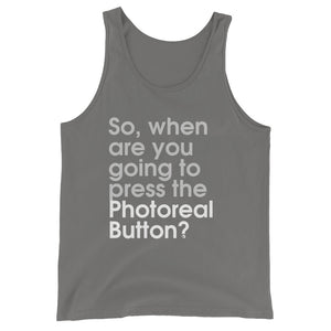 So, When Are You Going To Press The Photoreal Button? - Green Screen Apparel Tank Top