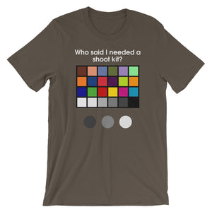 Who Said I Needed A Shoot Kit? - Green Screen Apparel T-Shirt