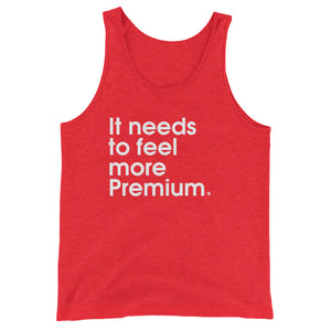It Needs To Feel More Premium - Green Screen Apparel Tank Top