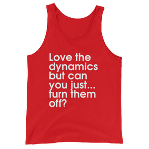 Love The Dynamics But Can You Just...Turn Them Off? - Green Screen Apparel Tank Top