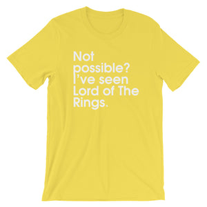 Not Possible? I've Seen Lord Of The Rings - Green Screen Apparel T-Shirt