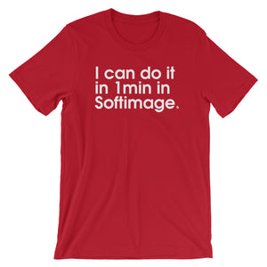 I Can Do It in 1min in Softimage - Green Screen Apparel T-Shirt