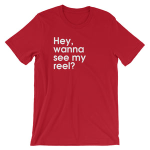 Hey, Wanna See My Reel? - Green Screen Apparel T-Shirt