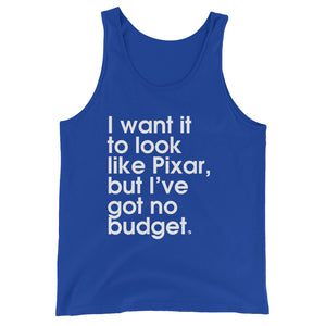 I Want It To Look Like Pixar, But I've Got No Budget - Green Screen Apparel Tank Top