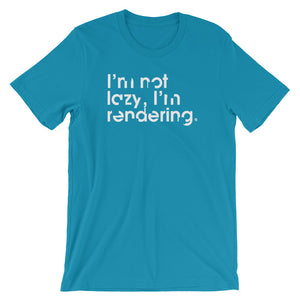 I'm Not Lazy, I'm Rendering - Green Screen Apparel T-Shirt