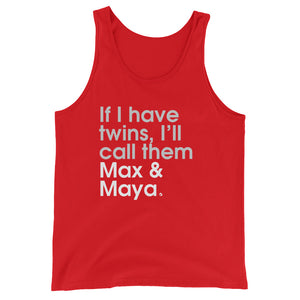 If I Have Twins, I'll Call them Max & Maya - Green Screen Apparel Tank Top