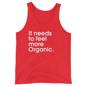It Needs To Feel More Organic - Green Screen Apparel Tank Top
