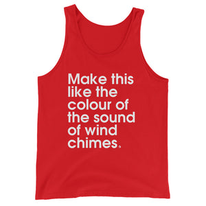 Make This Like the Colour Of The Sound Of Wind Chimes. - Green Screen Apparel Tank Top