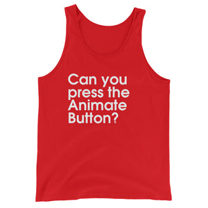 Can You Press The Animate Button? - Green Screen Apparel Tank Top