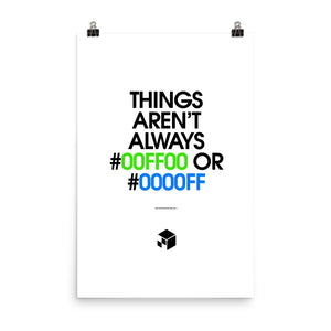 Things Aren't Always #00FF00 or #0000FF