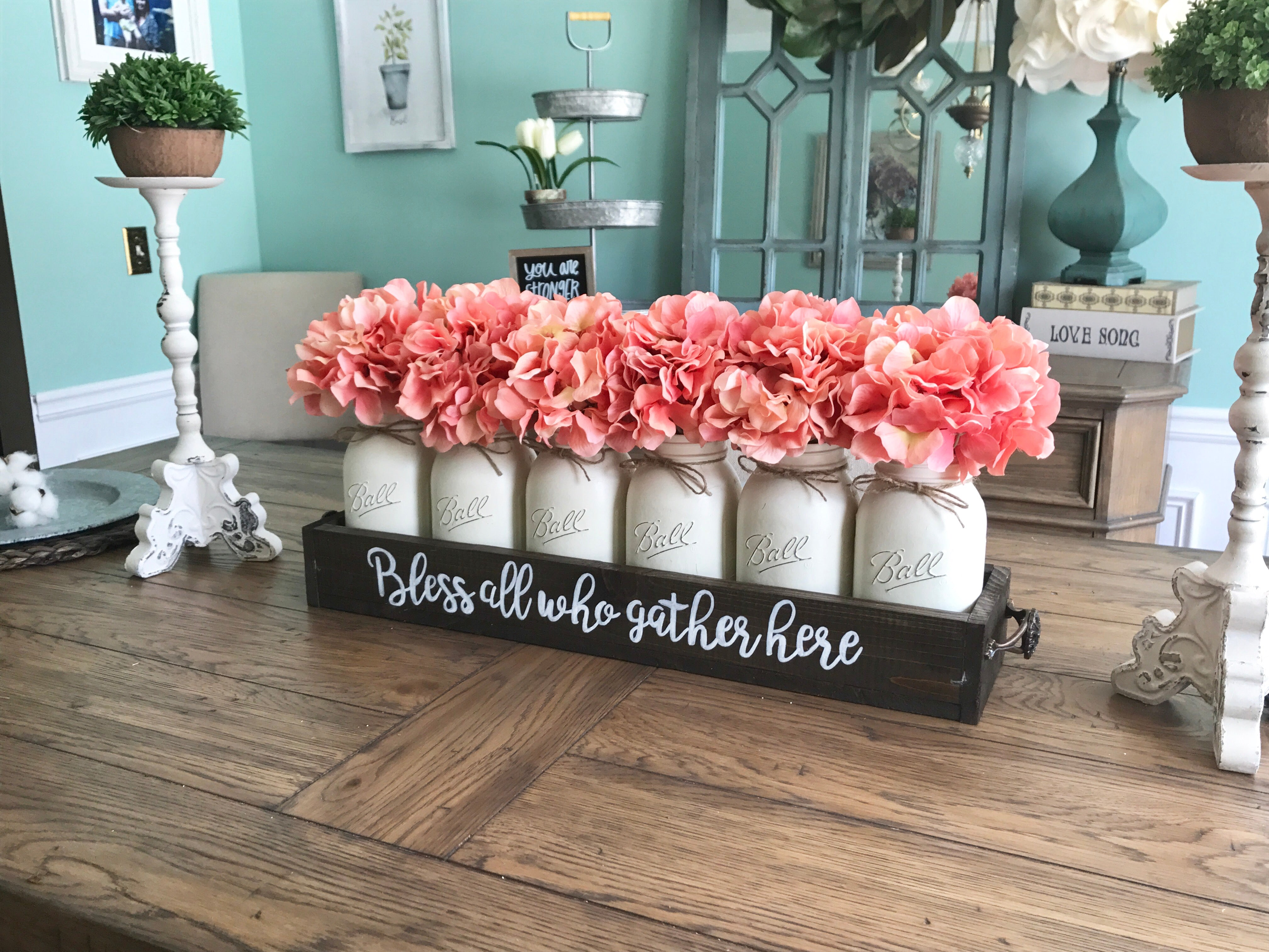 Bless all who gather here Mason Jar Centerpiece