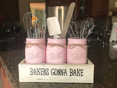 Bakers Gonna Bake Mason Jar Utensil Holder