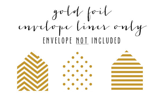 gold foil envelope liner only (envelope not included) - set of 10 - lola louie paperie, stationery - paper goods, stationery - wedding stationery, stationery - wedding invitations, stationery - thank you cards, stationery - bridesmaid cards