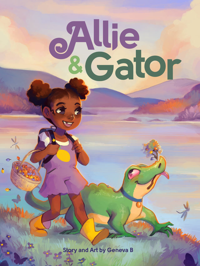 Allie & Gator: A Story About a Girl and Her Gator