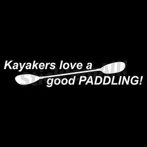 Kayakers Love a Good Paddling Window Decal