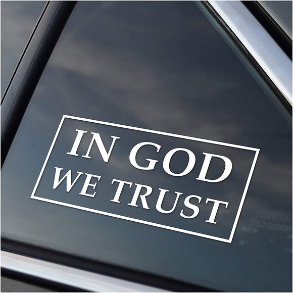 In God We Trust Vinyl Window Decal Sticker