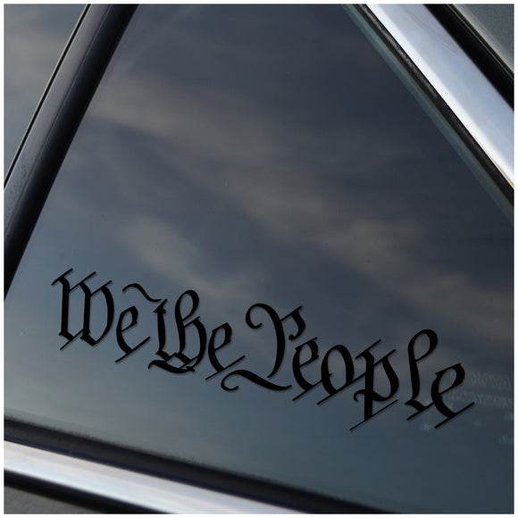 We The People Vinyl Decal (Black Vinyl)