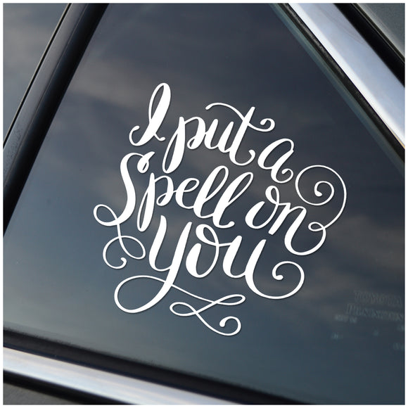 I Put a Spell On You Car Decal