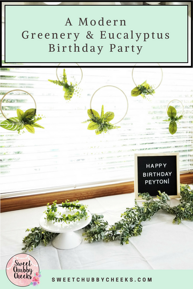 A Modern Greenery & Eucalyptus Birthday Party