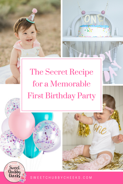 The Secret Recipe for a Memorable First Birthday Party
