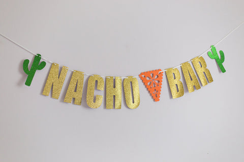 nacho bar sign for fiesta birthday party