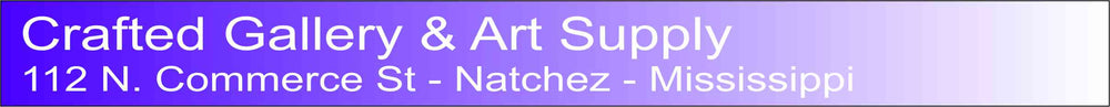 Crafted Gallery & Art Supply - 112 N. Commerce Street - Natchez, MS  39120 ...................PHONE 601-653-5961