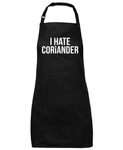 I Hate Coriander Kitchen Apron