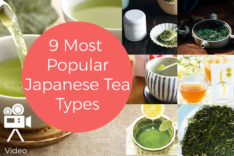 9 Most Popular Japanese Tea Types - Which tea is good for me?