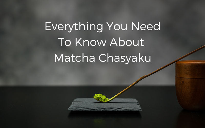 Everything you need to know about Matcha Chasyaku (茶杓)