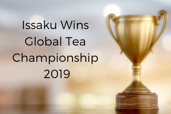 Issaku Wins Global Tea Championship 2019