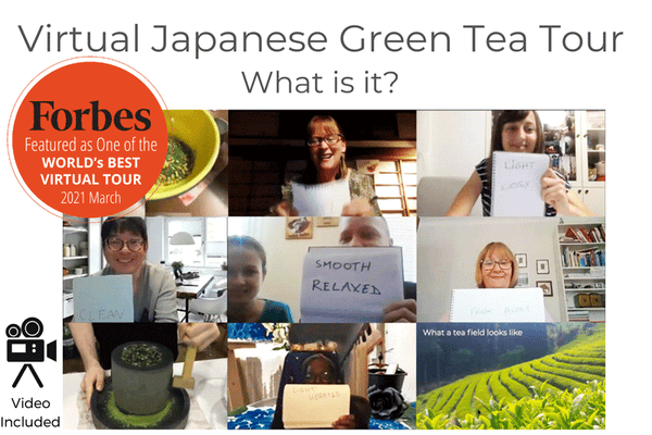 Virtual Japanese Green Tea Tour - What is it?