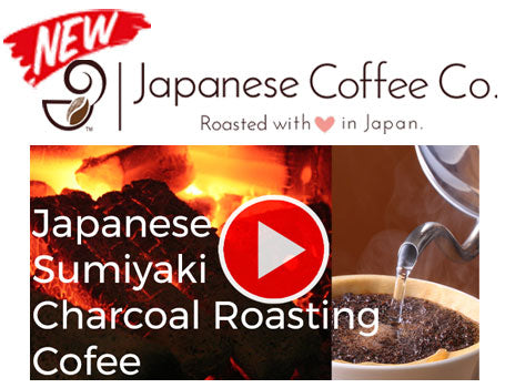 Japanese Charcoal Roasting Sumiyaki Coffee