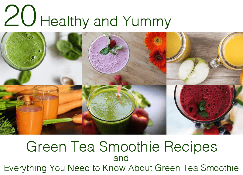 20 healthy and yummy green tea smoothie recipes