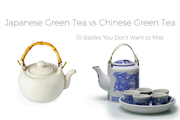 JAPANESE GREEN TEA VS CHINESE GREEN TEA - 10 BATTLES YOU DON'T WANT TO MISS