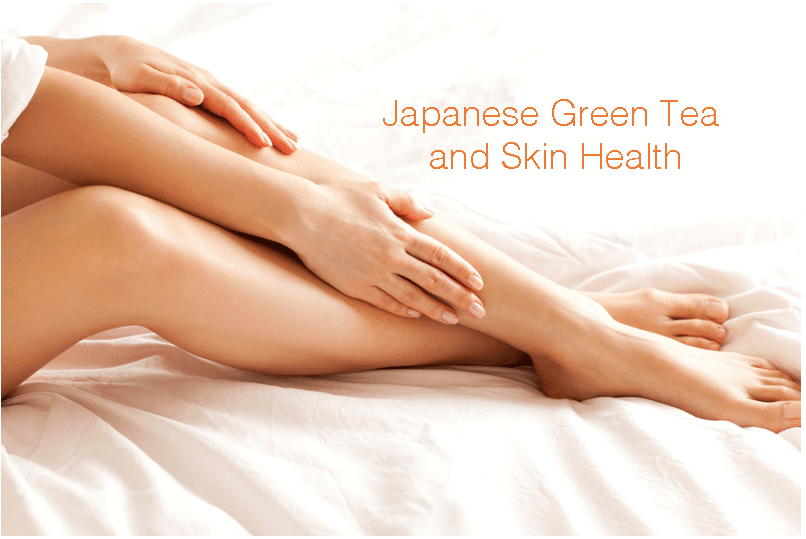 JAPANESE GREEN TEA AND SKIN HEALTH