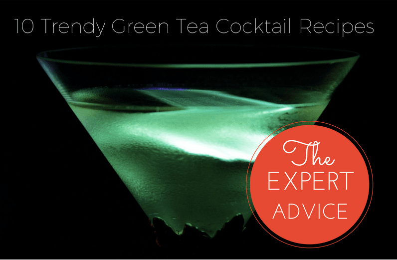 10 trendy green tea cocktail recipes