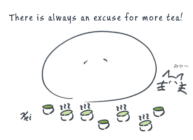 There is always an excuse for more tea!