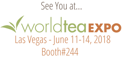 See you at World Tea Expo, June 11-14 2018, Booth #244