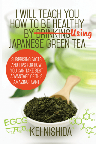 I Will Teach You How to be Healthy by Drinking Using Japanese Green Tea