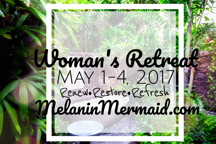 Melanin Mermaid Women's Retreat
