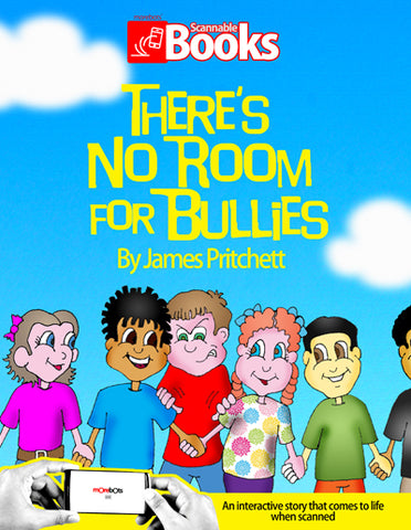 There's No Room For Bullies Scannable Book