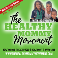 Join me for FREE at The Healthy Mommy Movement summit!