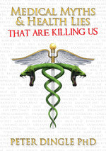 Medical Myths & Health Lies That Are Killing Us Paperback